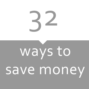 32 ways to save money