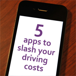 5 free apps to slash your driving costs
