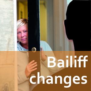 Bailiff changes