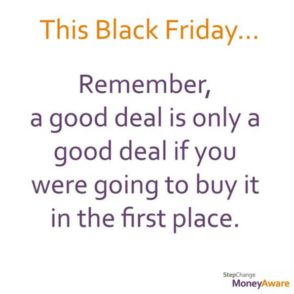 Remember, a good deal is only a good deal if you were going to buy it in the first place.