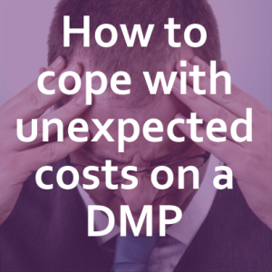 Unexpected costs on a DMP
